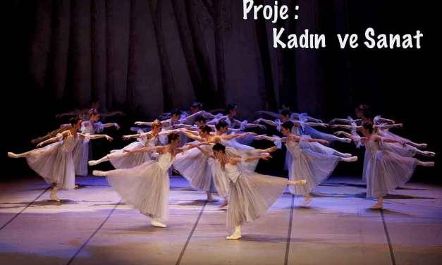 """PROJE TOPLANTISI – """"Kadın ve Sanat"""""""