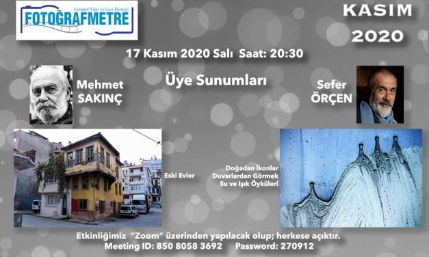 Dernek Üye Sunumları –  Mehmet SAKINÇ & Sefer ÖRÇEN