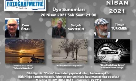 Dernek Üye Sunumları – Cem Önal – Selçuk Savtekin – Timur Türkmen