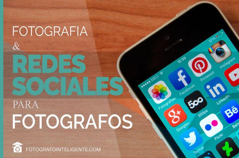 Fotografia y Redes Sociales para Fotografos
