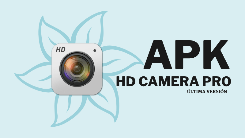 ▷ HD Camera pro apk 2019 ? Best Profesional Camera ↓↓