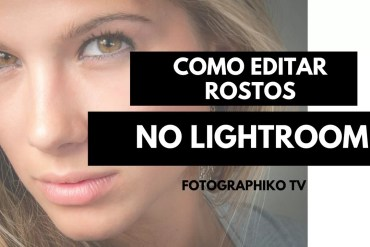 TRATAMENTO DE PELE – LIGHTROOM