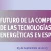 Jornada Futuro de la competitividad de las Tecnologias Energeticas