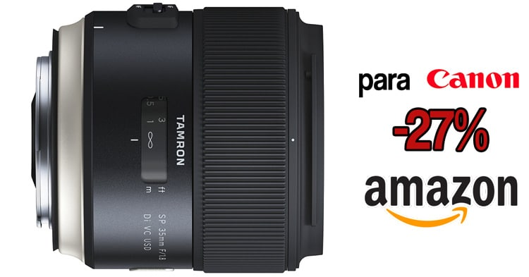 Tamron 35mm f/1.8 Canon mínimo histórico.