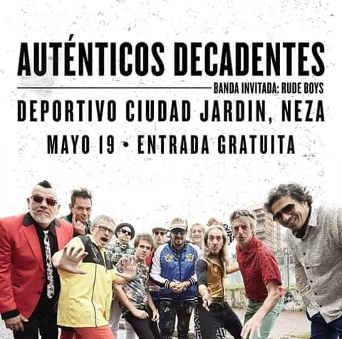AutenticosDecadentes en el Deportivo Ciudad Jardín , Neza. 19 de Mayo