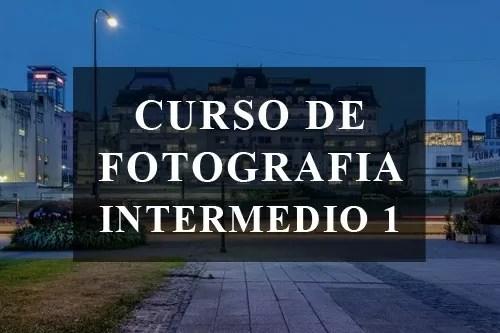 CURSO INTERMEDIO DE FOTOGRAFIA