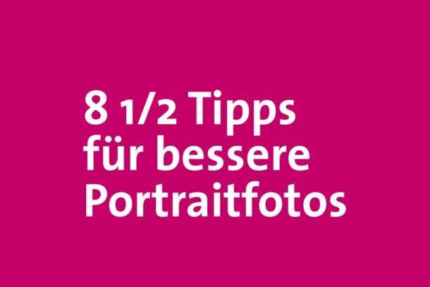 8 1/2 Tipps für bessere Portraitfotos