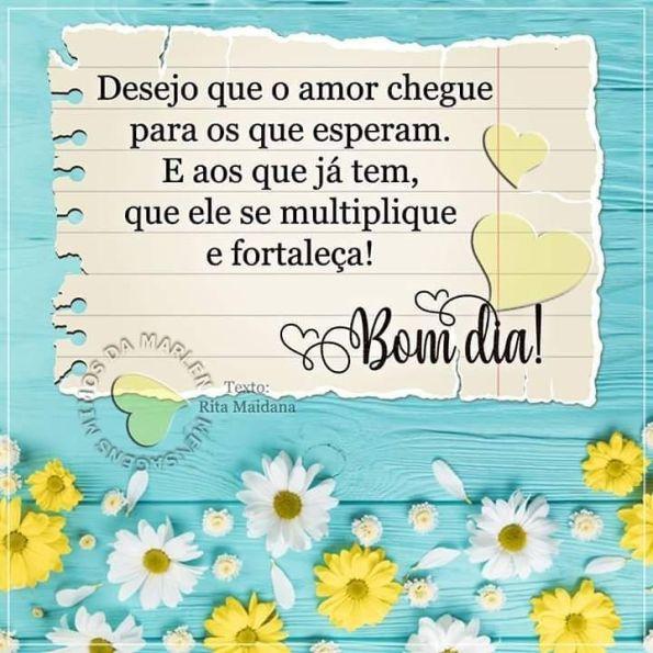 Desejo que o amor chegue, bom dia