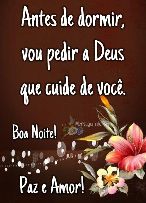Antes de dormi vou pedir a Deus Que cuide de você!