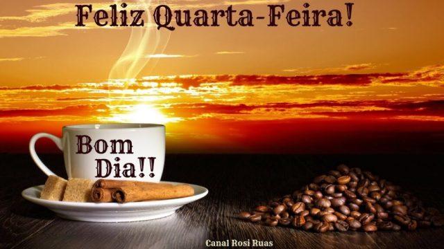 FELIZ QUARTA FEIRA! OLHA O CAFÉ!