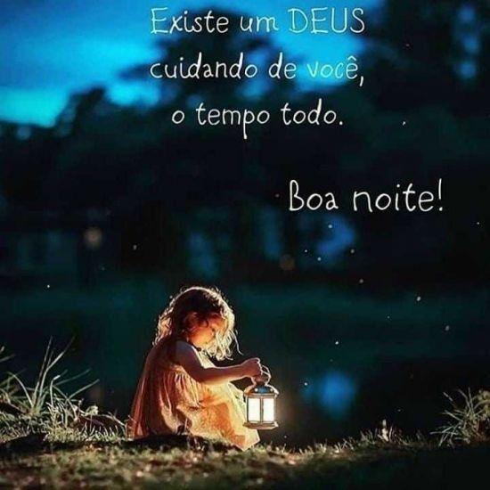 Boa noite! Deus está cuidando de você o tempo todo