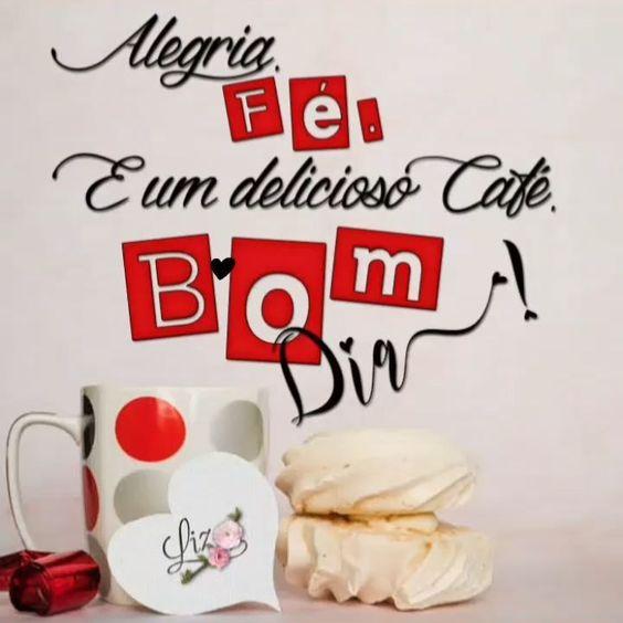 Alegria, fé, café e um bom dia