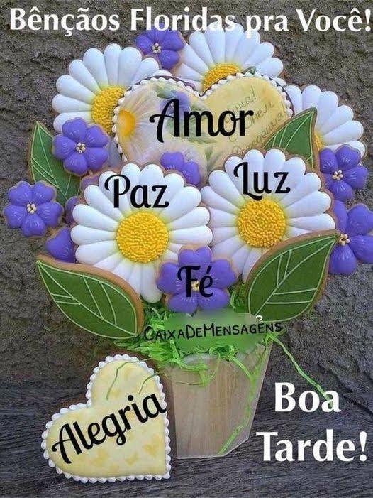 Boa tarde de bênçãos floridas pra você