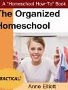 The Organized Homeschool