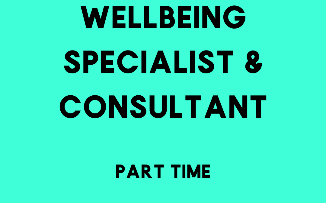 Wellbeing Specialist & Consultant