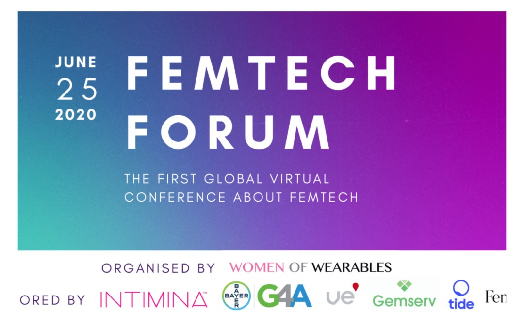 FEMTECH FORUM 2020 – the first global virtual conference about FemTech
