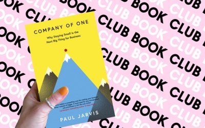 F&F June Book Club – Company of One by Paul Jarvis