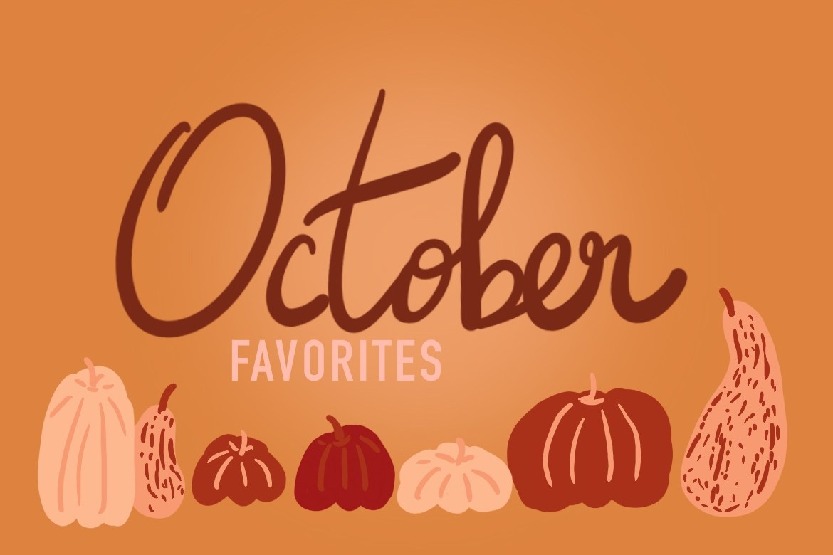 A Few of My Favorite Things-October
