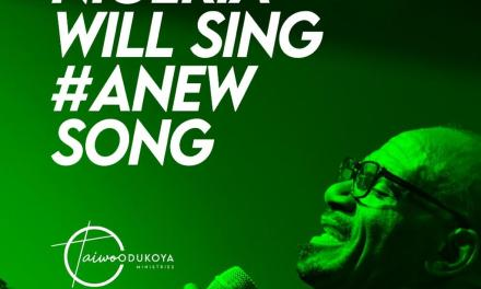 'Nigeria Will Sing A New Song' – Pastor Taiwo Declares