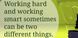 smart not hard working