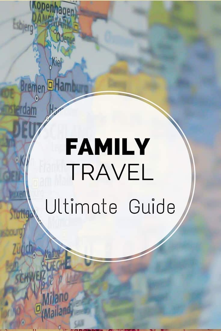 Family travel guide four around the world family travel ultimate guide gumiabroncs Choice Image