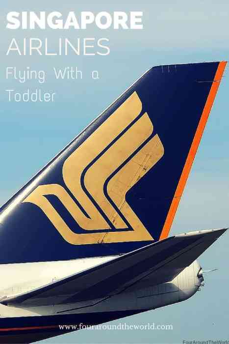 Singapore Airlines Flying With A Toddler