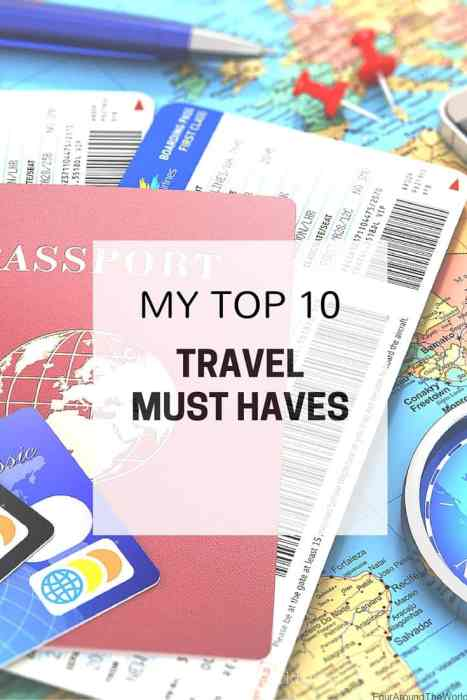 My top 10 travel must haves