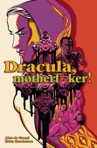 Image - Dracula, Motherfu**ker! HC