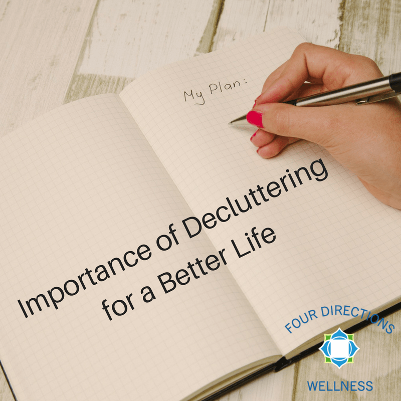 Importance of Decluttering for a Better Life - Four Directions Wellness