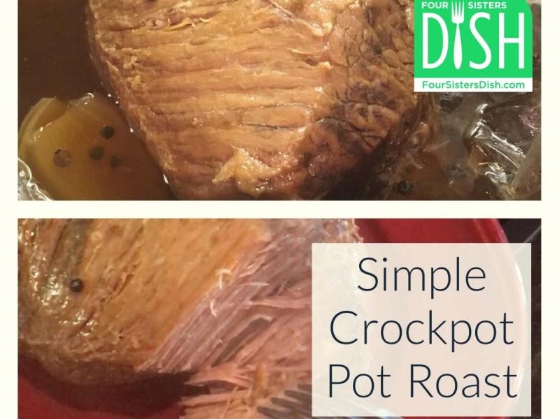 Simple Crockpot Pot Roast