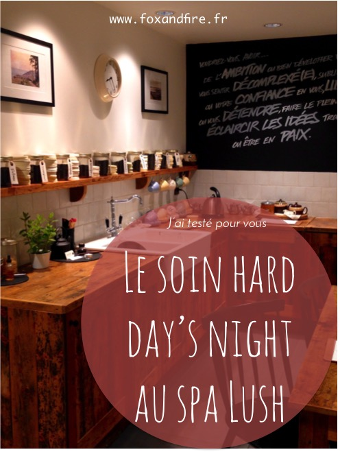 avis-soin-hard-days-night-spa-lush