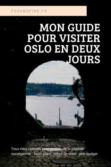 Guide pour Visiter Oslo en Norvège