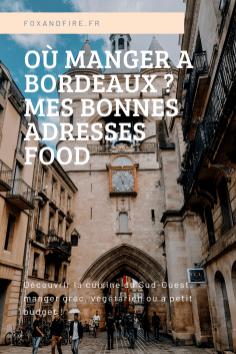 Découvrir Bordeaux où manger