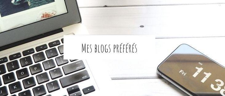 Mes blogs préférés du moment