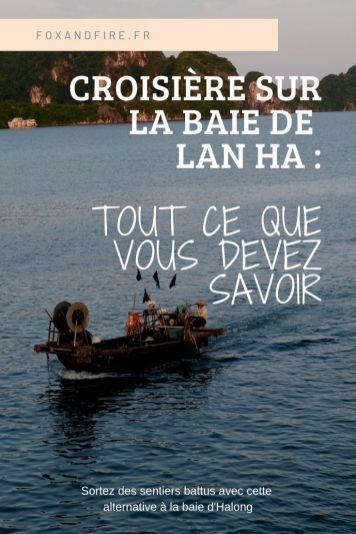 Faire une croisière sur la baie de Lan Ha