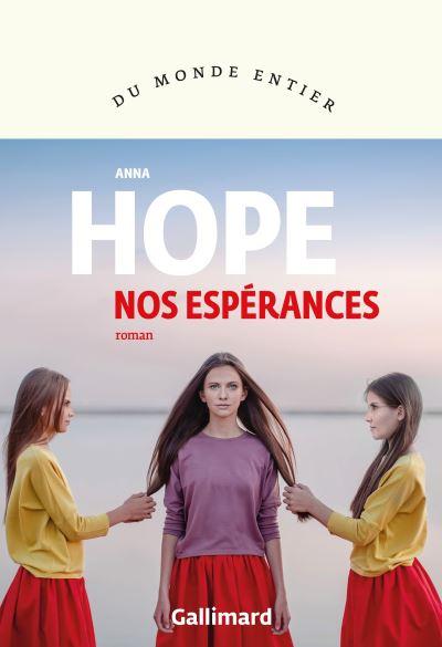 Nos espérances de Anna Hope