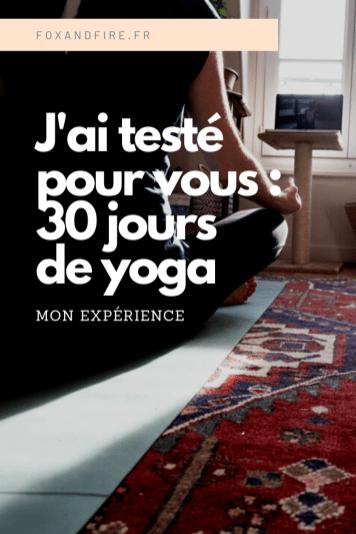 J'ai testé pour vous : faire 30 jours de Yoga