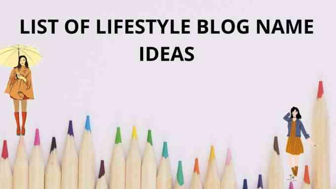 Different lifestyle blog names list