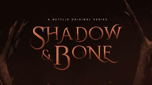 Shadow and Bones