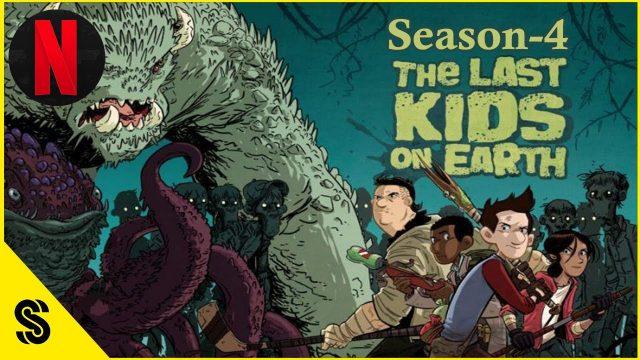 The Last Kids on Earth Season 4