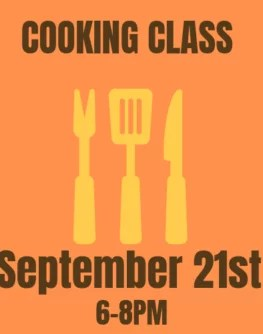 September 21st Farmer and Foodie Cooking Class