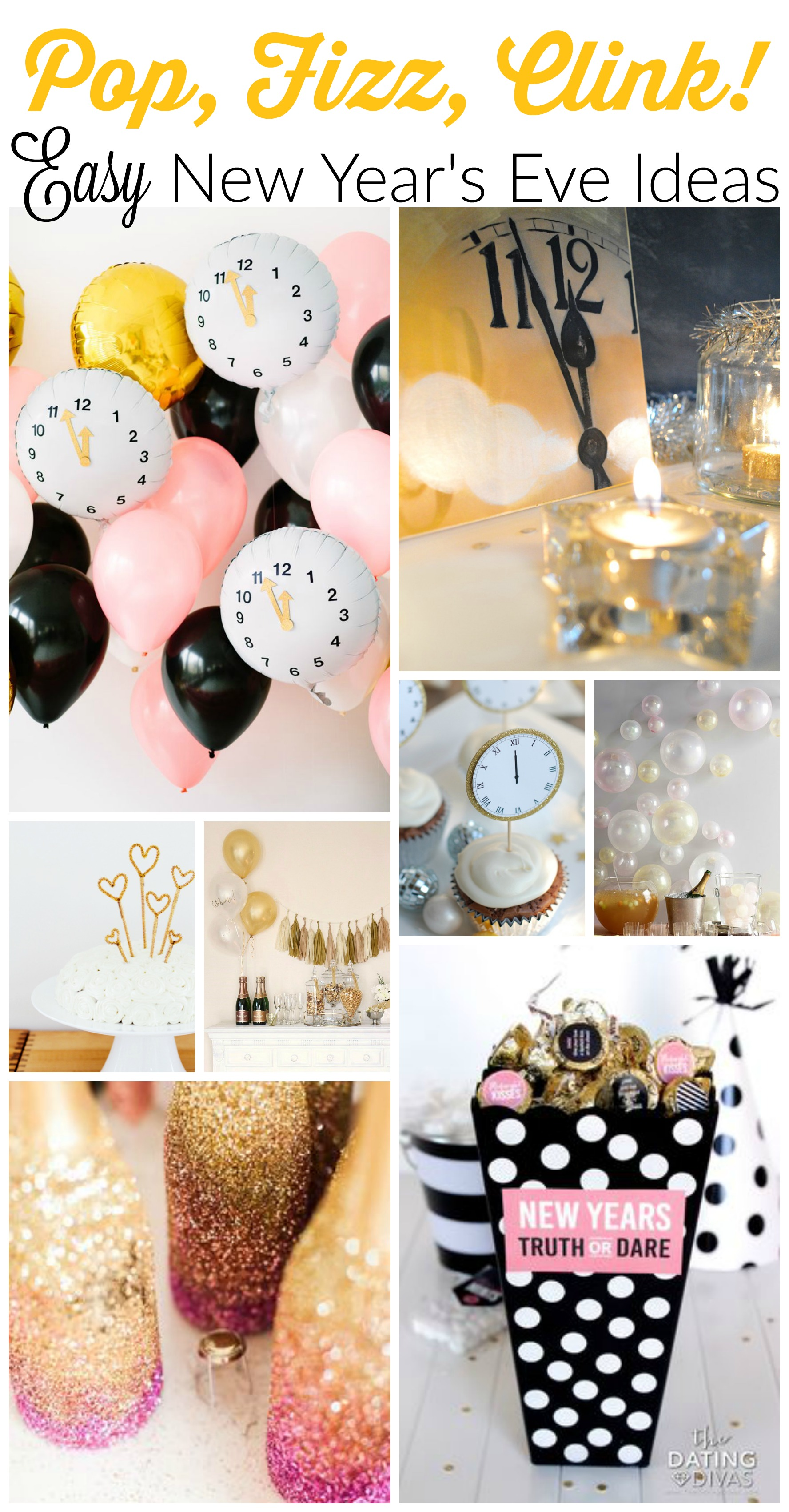 Pop Fizz Clink Easy New Year S Eve Ideas