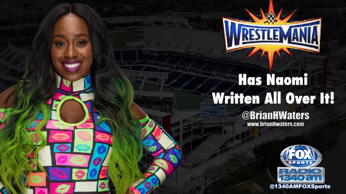 WrestleMania 33 in Orlando has Naomi written all over it!