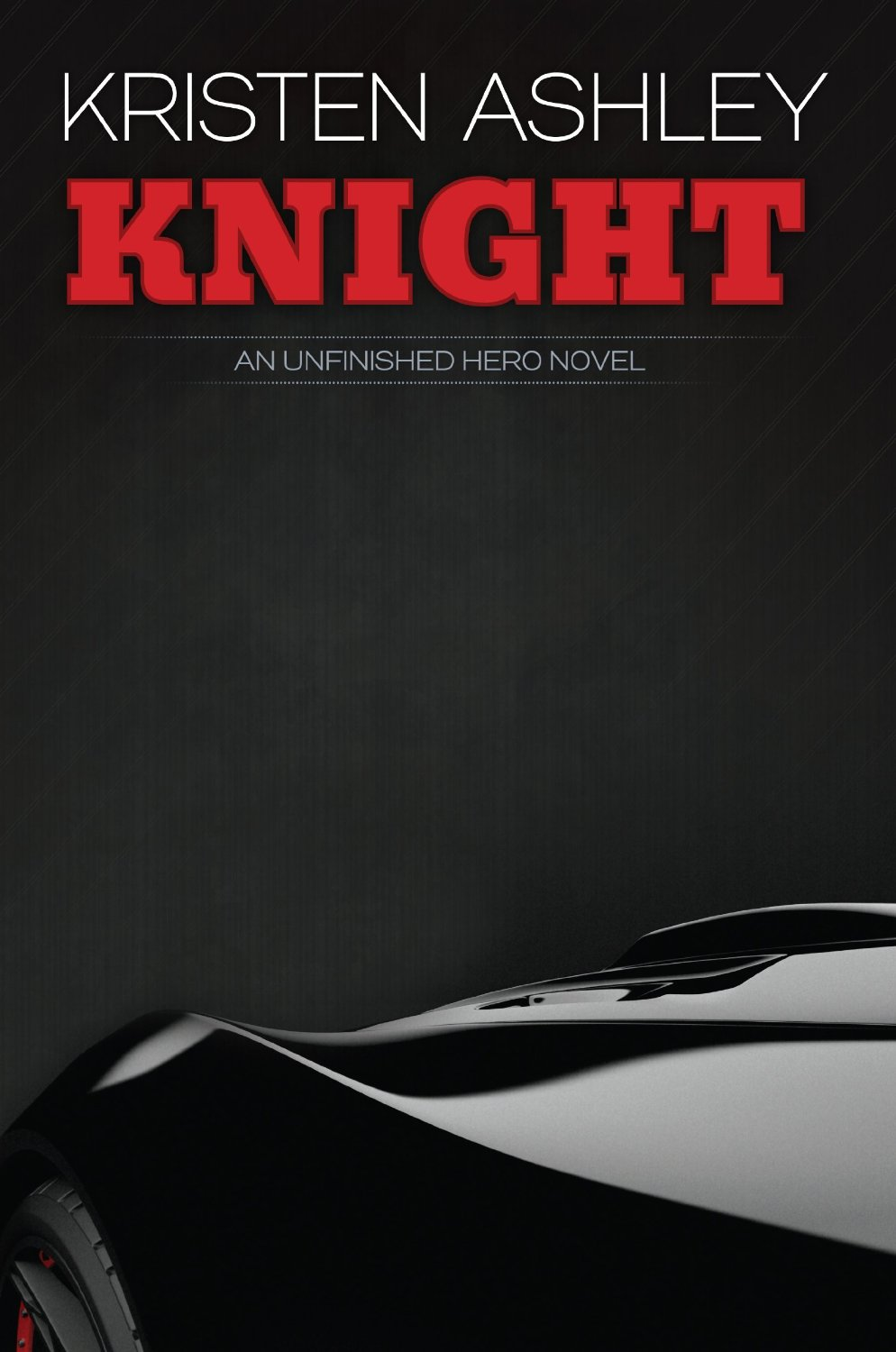 Knight (Unfinished Hero, #1) Book Cover