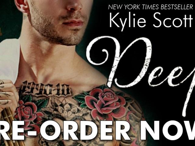 Pre-order Deep by @KylieScottbooks {@RSofRomance} #5stars