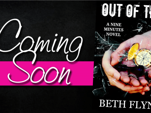 OUT OF TIME by @AuthorBethFlynn  {prologue} Coming on July 23rd, 2015