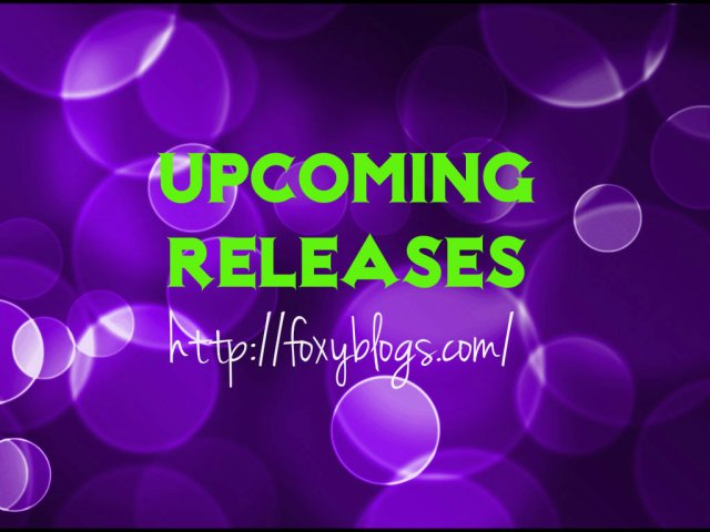 4 upcoming books Foxy Blogs is looking forward to in October @sfanetti @KristenAshley68 @kathleenatucker @tiffanyreisz