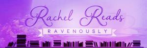 Rachel reads ravenously