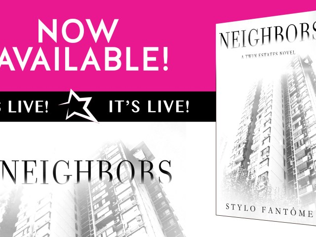 Blog Tour: NEIGHBORS by @StyloFantome + #GIVEAWAY