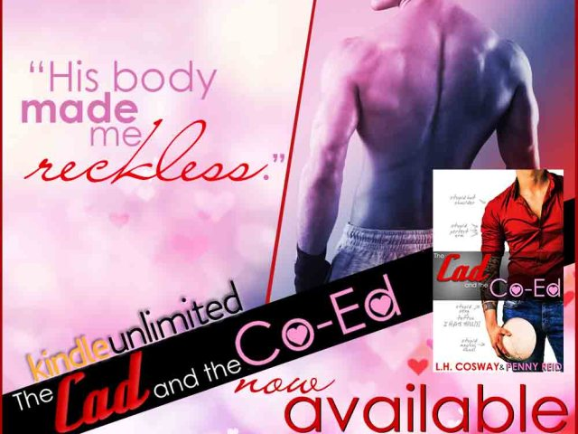 Happy Release Day~ THE CAD & THE CO-ED by @ReidRomance @LHCosway + #giveaway
